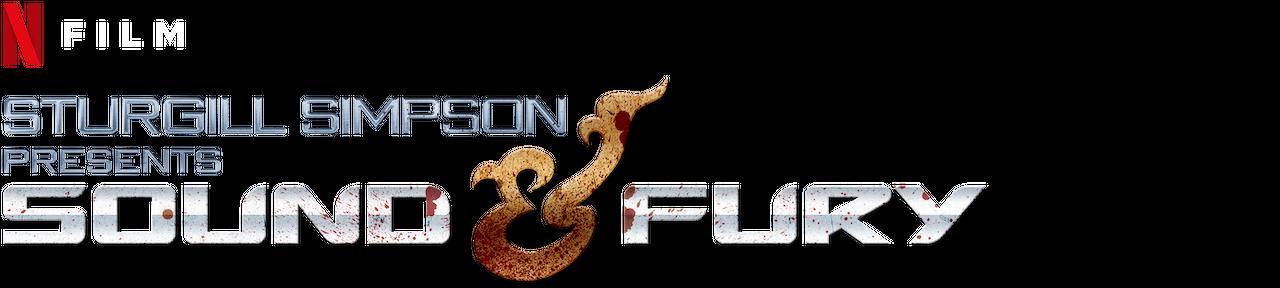 Sturgill Simpson Presents Sound Fury Netflix Official Site