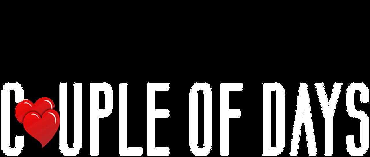 Couple Of Days Netflix
